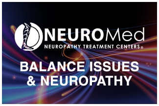 Balance Issues & Neuropathy